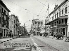 "vintage america | Jacksonville, Florida, circa 1910. ""Forsyth Street west from City ..."