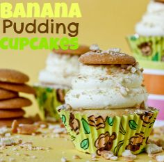 Banana Pudding Cupcakes - One of the best cupcakes I've EVER had!!
