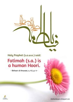 Fatima (sa) is a human Hoori.