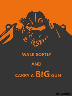 Fallout 3 Poster - Walk Softly by ~AbyssalCerebrant on deviantART