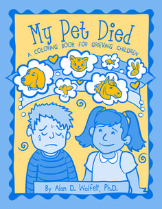 My Pet Died: A Coloring Book for Grieving Children