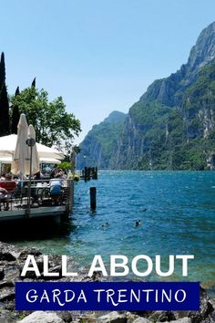 Garda Trentino - what to see and do, where to eat and where to stay - Riva del Garda and Garda Trentino