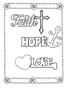 Faith, Hope, Love coloring page. Click here to download on ETSY: https://www.etsy.com/listing/387297462/faith-hope-love-coloring-page?ref=listings_manager_grid