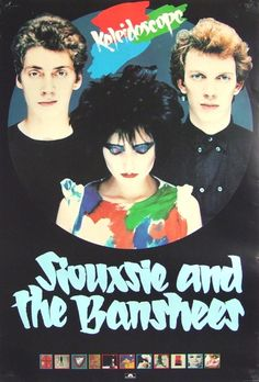 Kaleidiscope-I snuck out of the house to see one of their shows! Siouxsie Sioux, Siouxsie & The Banshees, 80s Music, Music Love, Goth Music, Punk Poster, Concert Posters, Music Posters, Wall Posters