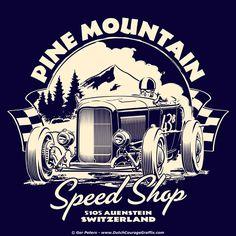 """""""Pine Mountain Speed Shop"""" T-shirt art #hotrod #hot #rod #Ford #Deuce #roadster #vintage #artwork #Tshirt #design"""