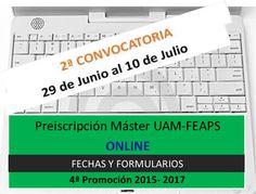 Máster UAM-FEAPS. Abierto el plazo de AUTOMATRÍCULA  http://masteruam-feaps.weebly.com/automatriacutecula.html