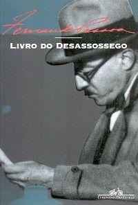 Fernando Pessoa - Livro do Desassossego - Companhia das Letras