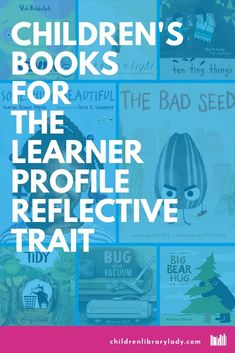 Discover children's picture books focus on the learner profile reflective trait. Help your students become reflective by giving thoughtful consideration to their actions #kidsbooks #picturebooks #kidslit #learnerprofile Ib Learner Profile, Peter Reynolds, Mo Willems, Social Awareness, Kids Lighting, Children's Picture Books, Decision Making, Growth Mindset, Self Esteem