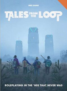 Tales from the Loop RPG: Rulebook - Modiphius | Tales from the Loop | DriveThruRPG.com