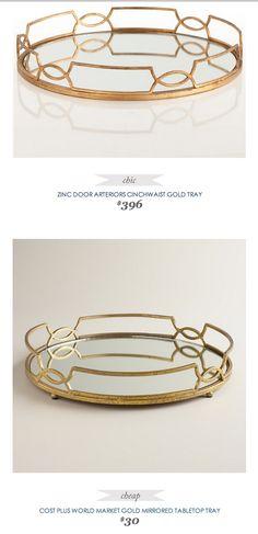 #ZincDoor #Arteriors Cinchwaist Gold Tray $396 - vs - #CostPlus #WorldMarket Gold Mirrored Tabletop Tray $30