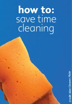Don't spend a whole day cleaning with these simple daily tips.