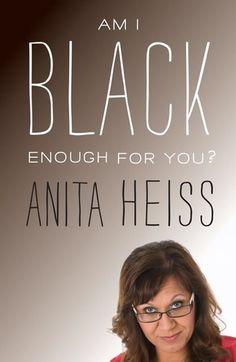 Anita Heiss, 'Am I Black Enough for You?'