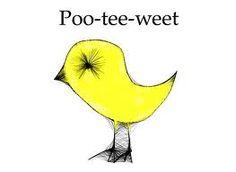 poo-tee-weet?