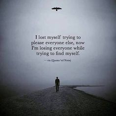 i lost myself quotes True Quotes, Words Quotes, Motivational Quotes, Inspirational Quotes, Sayings, Quotes To Live By, Great Quotes, Reality Quotes, Meaningful Quotes