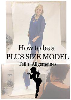 Wie wird man Plus Size Model? Allgemeine Tipps zu den Grundlagen, Essen, Sport und Social Media auf Kurven und Kanten.