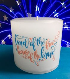 Land Of The Free Because Of The Brave Candle, 4th Of July Pillar Candle, America  | eBay