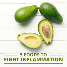 5 Foods to Fight Inflammation   #inflammation #avocados #ginger