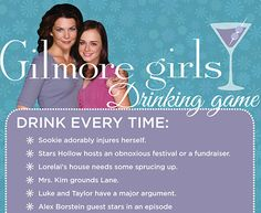 the official Gilmore girls drinking game. I LOVE IT. Not much of a drinker, but I love love love Gilmore Girls!!!