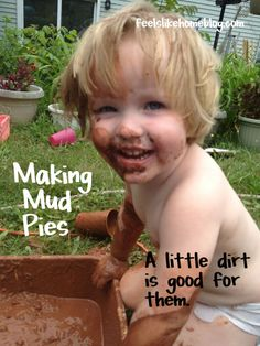 Making Mud Pies – Kids Sensory Play ---I wonder how this will go over at KK...