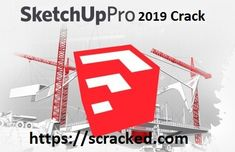 Google Sketchup Pro 2018 Crack With Serial Number Full