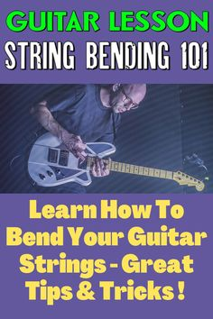 Learn How To Bend Your Guitar Strings - Great Tips Bass Guitar Scales, Play Guitar Chords, Learn Guitar Chords, Easy Guitar Songs, Blues Guitar Lessons, Guitar Lessons For Beginners, Teach Yourself Guitar, Guitar Players, Guitar Strings