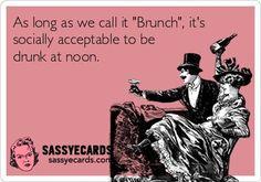 As Long As We Call It Brunch -