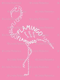 Flamingo Calligram custom fabric by blue_jacaranda for sale on Spoonflower Flamingo Gifts, Flamingo Art, Pink Flamingos, Flamingo Tattoo, Everything Pink, Letter Art, Word Art, Custom Fabric, Spoonflower