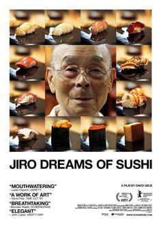 """""""Jiro Dreams of Sushi."""""""