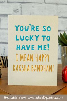 Funny rakhi and raksha bandhan cards to make your brohter laugh this year! We also have a limited number of rakhis which you can add to your order. #rakhicard #rakshabandhan Raksha Bandhan Cards, Raksha Bandhan Quotes, Raksha Bandhan Wishes, Birthday Cards For Brother, Birthday Cards For Her, 60th Birthday, Diy Rakhi Cards, Happy Rakshabandhan, Funny Happy