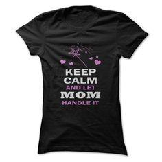 LET MOM HANDLE IT T-Shirts, Hoodies, Sweatshirts, Tee Shirts (19$ ==► Shopping Now!)