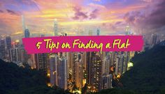 5 tips for finding a flat hong kong