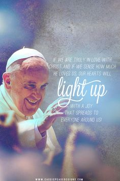 "Pope Francis ""Light Up"" Mobile Wallpaper"