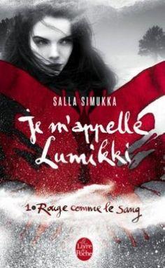 Découvrez Je m'appelle Lumikki, Tome 1 : Rouge comme le sang, de Salla Simukka sur Booknode, la communauté du livre