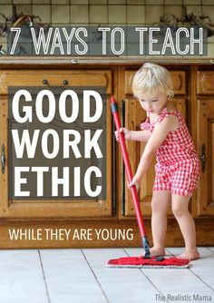7 ways to teach good work ethic to your kids #sp