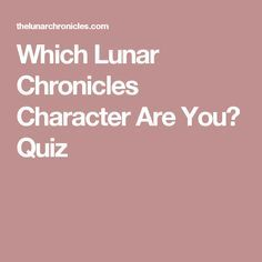 Which Lunar Chronicles Character Are You? Quiz // I got Thorne :D