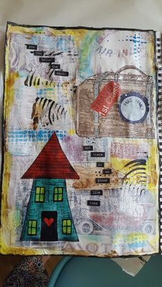Art Journal Page. still a work in progress, not quite finished. But  little unsure what else to add.....it will come to me! 'You can travel the world but there is no place like home'