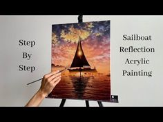 Sailboat Reflection Acrylic Painting STEP by STEP Step By Step Painting, Learn To Paint, Sailboat, Reflection, Advertising, Youtube, Low Carb, Keto, Play