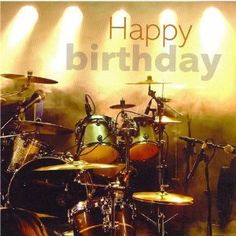 happy birthday drummer dude - Buscar con Google