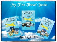 My First Travel Books Series by Anna Othitis