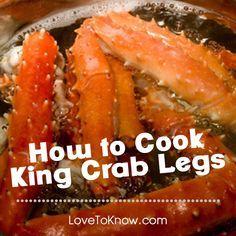 3 ways to cook king crab legs ... yum!