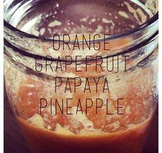 Papaya, Orange, Pineapple, Grapefruit http://juicers-best.com/blogs/juice-recipes/tagged/papaya-juice-recipe