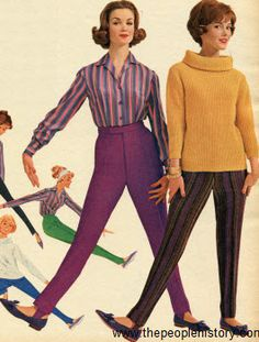 1961 Stretch Pants. I love stirrup pants.  All of my stretchy stirrup pants were tight and black and I wore them with a big sweater... usually a mohair sweater or a long, black turtleneck.  Boy, I thought I was pretty cool and beatnik-like.  That was just before my hippie-hood era.... kp.