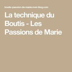 La technique du Boutis - Les Passions de Marie