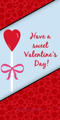 have a sweet valentines love valentine quotevalentines dayquotes - Sweet Valentines Day Quotes