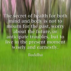 Wise Words from Buddha...