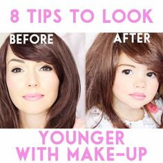 8 Tips To Look Younger With Make-Up
