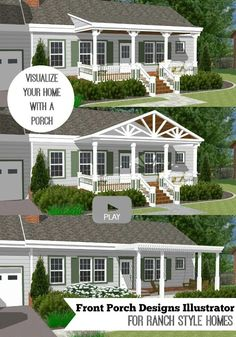 Bon Watch Our Front Porch Designs Illustrator Add Different Types Of Porches To  A Ranch Home And Visualize Your Home With A Porch!