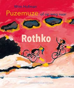 Puzemuze, of op weg naar Rothko Books To Read, My Books, Mark Rothko, Art For Kids, Writer, Reading, Movie Posters, Fictional Characters, Mixed Media