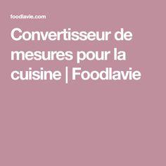 Les 25 meilleures id es de la cat gorie convertisseur de mesure sur pinterest convertisseur - Convertisseur mesure cuisine ...