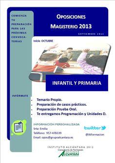 Preparación Oposiciones Magisterio 2013. Más información:opos@grupoalcantara.es